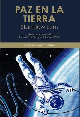 Paz en la tierra, de S. Lem, edición de Cátedra