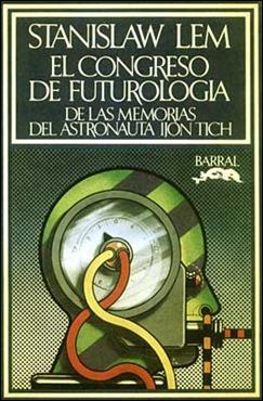 Edición de Congreso de futurología en la editorial Barral, portada de