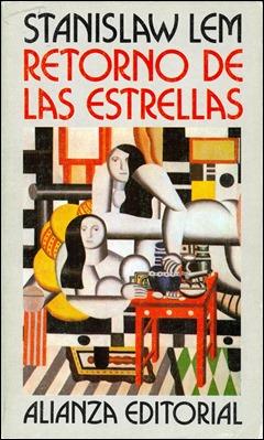 Edición de Retorno de las estrellas, en Alianza, con una reproducción de F. Leger en portada