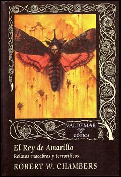 El Rey de Amarillo, de Robert W. Chambers
