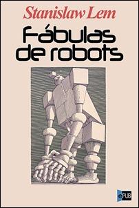 Otra edición de Fábulas de robots