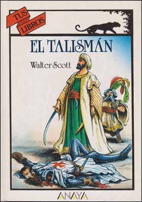 El talismán, de Walter Scott, en Anaya Tus Libros