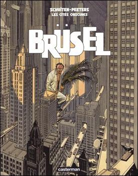 Brüsel, un álbum fundamental de Las ciudades oscuras