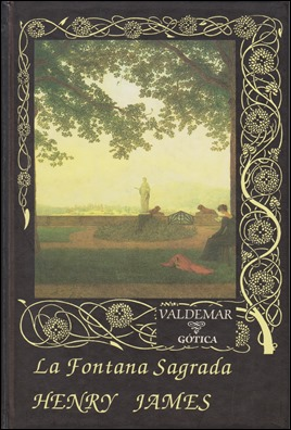Edición Valdemar de La fuente sagrada