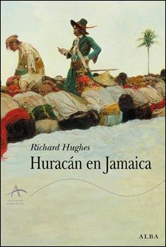 Huracán en Jamaica, de Richard Hughes, edición de Alba Editorial