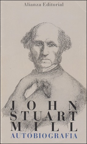 Edición de la Autobiografía de J. S. Mill, en la imprescindible Alianza Bolsillo