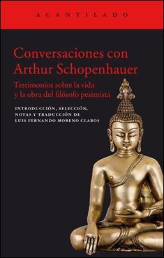 Conversaciones con Schopenhauer, otra edición de L. F. Moreno Claros, ahora en Acantilado