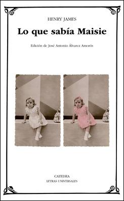 Edición de Lo que sabía Maisie, en Cátedra