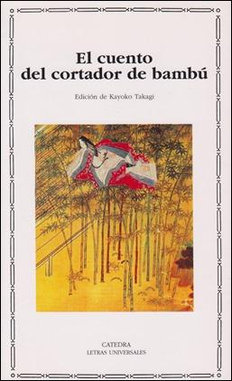Edición Cátedra de El cuento del cortador de bambú