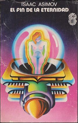 Ilustración del gran Salinas Blanch para la portada de El fin de la eternidad, en Martínez Roca