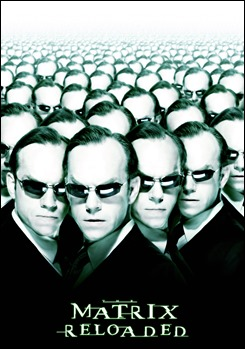 Cartel promocional de Matrix Reloaded, centrado en el Agente Smith de Hugo Weaving