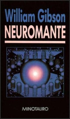 Neuromante, de William Gibson, hito del género cyberpunk