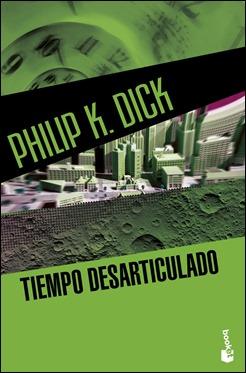 La más reciente edición de Tiempo desarticulado, de Philip K. Dick