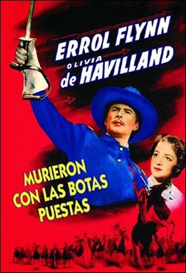 Cartel español de Murieron con las botas puestas