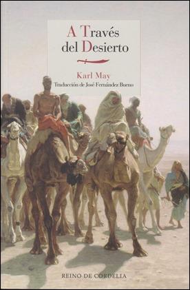 A través del desierto, en la estupenda edición de Reino de Cordelia