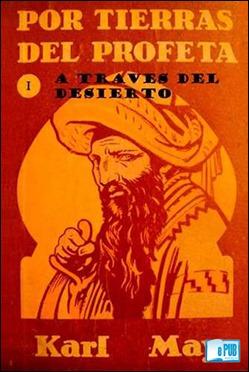 Por tierras del profeta, el nombre dado en España a la saga de Kara Ben Nemsi