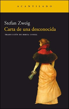 Edición de Carta de una desconocida, de Zweig, en Acantilado