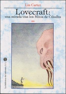 El libro de Lin Carter sobre los Mitos de Cthulhu, en La Biblioteca del Laberinto