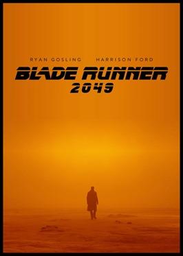 Sugestivo cartel anunciador de Blade Runner 2049