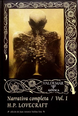 Volumen 1 de la Narrativa completa de Lovecraft, en Valdemar. Ilustración de Zdzislaw Beksinski