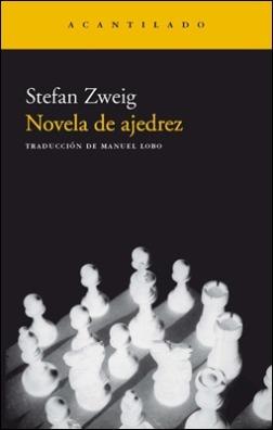 Edición de Novela de ajedrez, en Acantilado