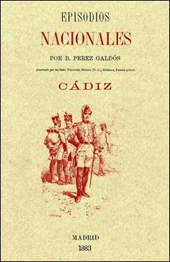 Edicion decimononica de Cadiz, uno de los Episodios Nacionales