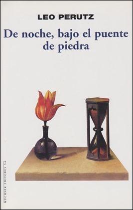 De noche, bajo el puente de piedra, novela de Leo Perutz
