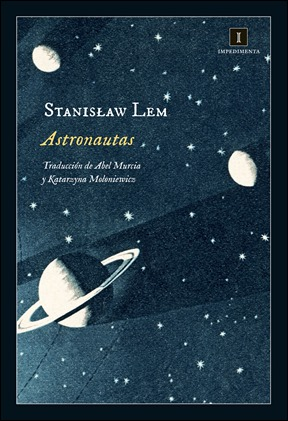 Astronautas de Stanislaw Lem, en Impedimenta