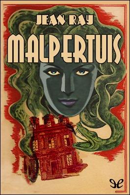 Portada de una edición de Malpertuis, de Jean Ray