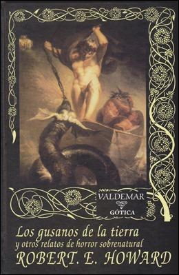 Una estupenda antología de Howard, en Valdemar