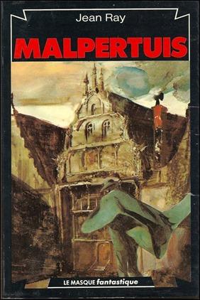 Una de las muchas portadas de esta novela inmortal que es Malpertuis