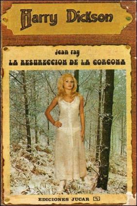 Una de las portadas, entre delirantes y cutres, de la entrañable serie Harry Dickson de la editorial Júcar