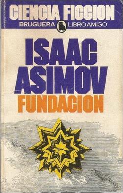 La mitica edicion en Bruguera Libroamigo de la trilogia Fundacion