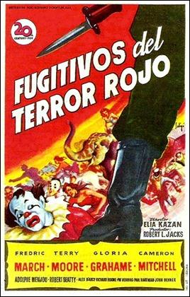 Fugitivos del terror rojo o el titulo mas tremebundo puesto a un film de Kazan
