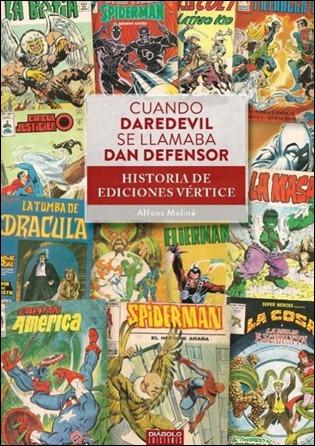 Cuando Daredevil se llamaba Dan Defensor, de Alfons Moline