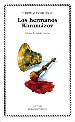 Edicion en Catedra de Los hemanos Karamázov, traduccion de Augusto Vidal