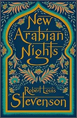 Las nuevas noches arabes, joya del gran Stevenson
