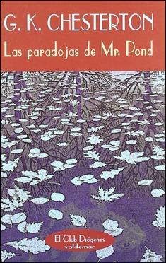Las paradojas de Mr. Pond, de G. K. Chesterton, en Valdemar