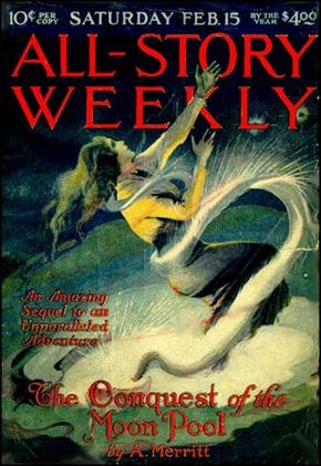La conquista del estanque de la luna, de A. Merritt, en All-Story Weekly