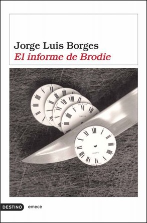 El informe de Brodie, de Borges, en Destino-Emecé