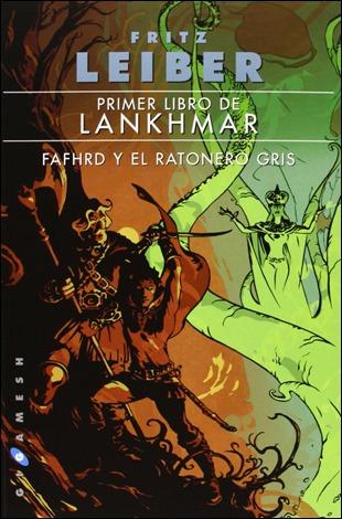 Primero de los dos tomos de la saga de Lankhmar, en Gigamesh