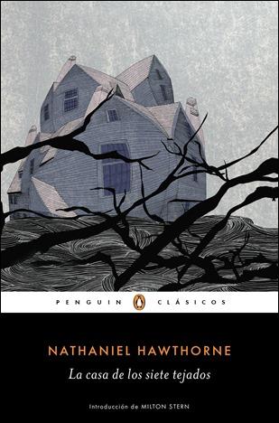La casa de los siete tejados, una de las grandes novelas de Hawthorne