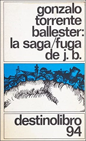 La saga-fuga de J. B. en Destinolibro, la edicion en que yo la lei